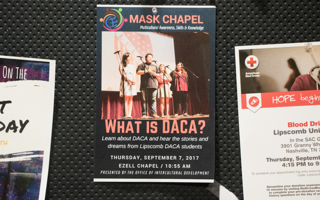 Lipscomb confronts DACA crisis, DREAMers speak out