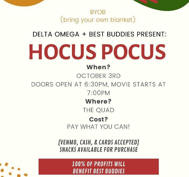 'Hocus Pocus': Delta Omega, Buddies invite students to s'mores, movie on Quad tonight