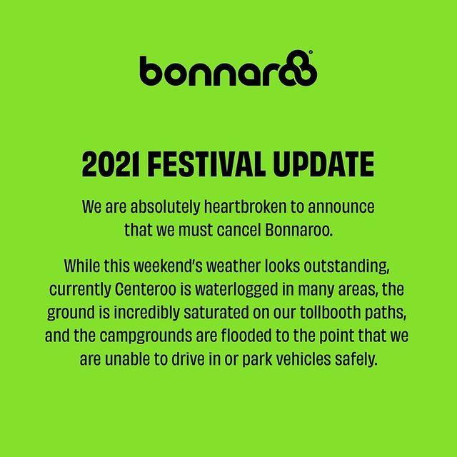 Bonnaroo 2021 canceled due to heavy rain